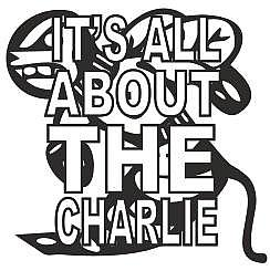 IT'S ALL ABOUT THE CHARLIE