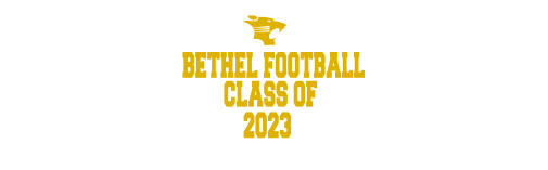 BETHEL FOOTBALL CLASS OF 2023