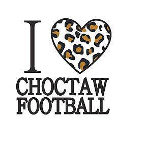 I LOVE CHOCTAW FOOTBALL
