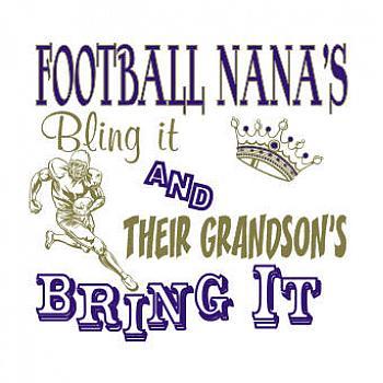 FOOTBALL NANAS BLING IT