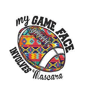 MY GAME FACE INVOLVES MASCARA