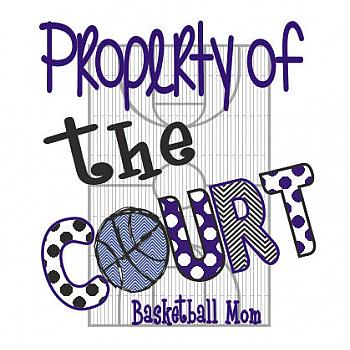 PROPERTY OF THE COURT BASKETBALL MOM