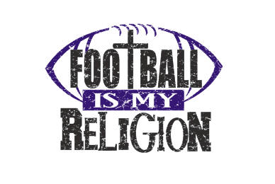 FOOTBALL IS MY RELIGION